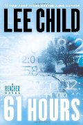 61 Hours (Jack Reacher Series: Book 14)