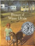Because of Winn-Dixie (Newbery Honor Book 2001)