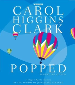 Popped (Regan Reilly Mysteries, No. 7)