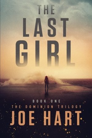 Last Girl (The Dominion Trilogy), The