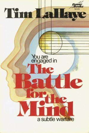 Battle for the Mind : A Subtle Warfare, The