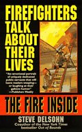 Fire Inside: Firefighters Talk About Their Lives, The