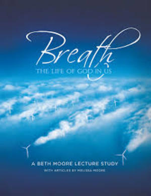 Breath by Beth Moore 6 sessions