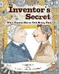 Inventor's Secret: What Thomas Edison Told Henry Ford, The