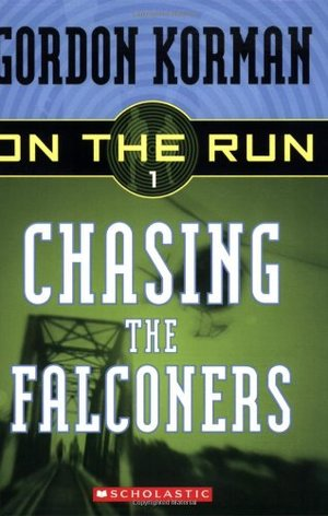 Chasing the Falconers (On the Run, Book 1)