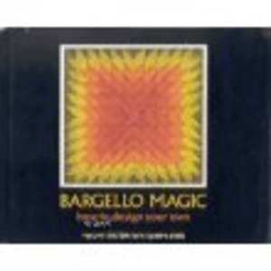 Bargello Magic: How to Design Your Own,
