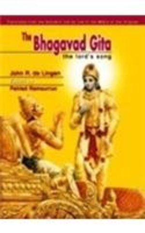 Bhagavad Gita or The Lord's Song
