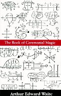 Book of Ceremonal Magic