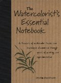 Watercolorist's Essential Notebook, The