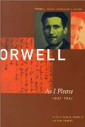 George Orwell: As I Please, 1943-1945 v. 3: The Collected Essays, Journalism and Letters (Collected Essays, Journalism and Letters George Orwell)