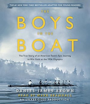 Boys in the Boat (Young Readers Adaptation): The True Story of an American Team's Epic Journey to Win Gold at the 1936 Olympics, The