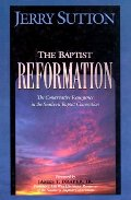 Baptist Reformation: The Conservative Resurgence in the Southern Baptist Convention, The
