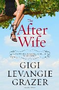 After Wife: A Novel, The