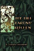 Hill Barons Kitchen (Montecito Trilogy, Vol. I), The