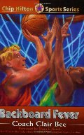 Backboard Fever (Chip Hilton Sports)