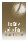 Bible and the Future, The