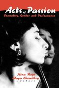 Acts of Passion: Sexuality, Gender, and Performance (Journal of Lesbian Studies , Vol 2, No 2/3)