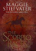 By Maggie Stiefvater - The Scorpio Races (9/18/11)