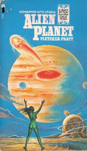 Alien Planet (Science Fiction from the Great Years)