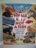 A_ Whale Is Not a Fish and Other Animal Mix-Ups