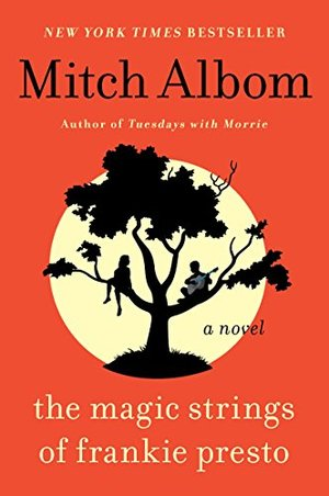 Magic Strings of Frankie Presto: A Novel, The