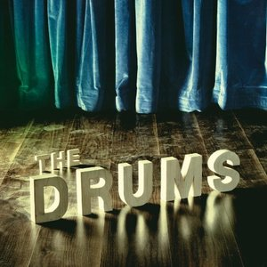 Drums, The