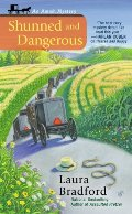 Shunned and Dangerous (An Amish Mystery, No. 3)