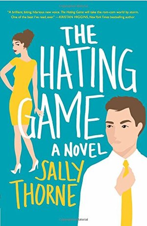 Hating Game: A Novel, The