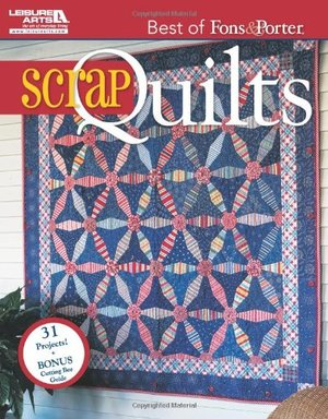 Best of Fons & Porter: Scrap Quilts