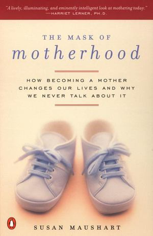 Mask of Motherhood, The