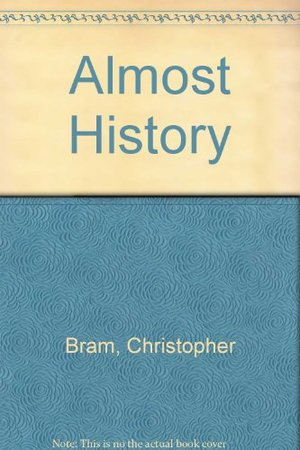 Almost History (Contemporary Fiction, Plume)