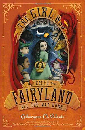 Girl Who Raced Fairyland All the Way Home, The