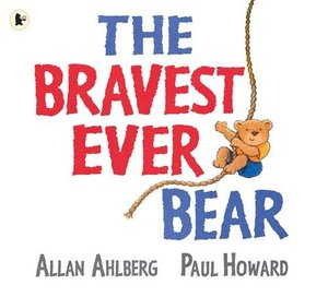 Bravest Ever Bear, The