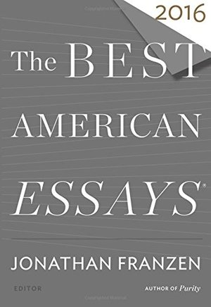 Best American Essays 2016, The
