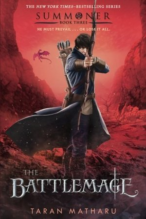 Battlemage: Summoner, Book Three (The Summoner Trilogy), The