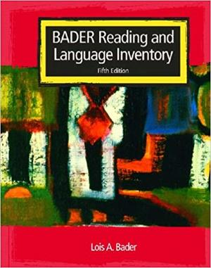 Bader Reading and Language Inventory (5th Edition)