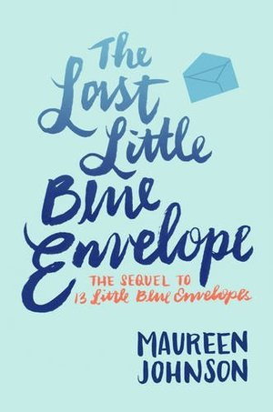 Last Little Blue Envelope (13 Little Blue Envelopes), The