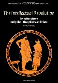 Intellectual Revolution: Selections from Euripides, Thucydides and Plato (Reading Greek), The