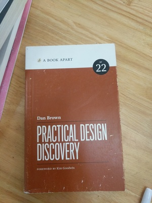 Book Apart - Practical design Discovery (No.22), A