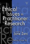 Ethical Issues in Practitioner Research (Practitioner Inquiry, 17) (Language and Literacy Series)