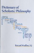 Dictionary of Scholastic Philosophy