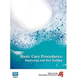 Basic Care Procedures: Showering and Bed Bathing