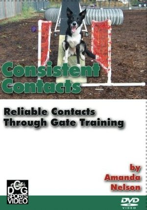 Consistent Contacts for Dog Agility:  Reliable Contacts Through Gate Training