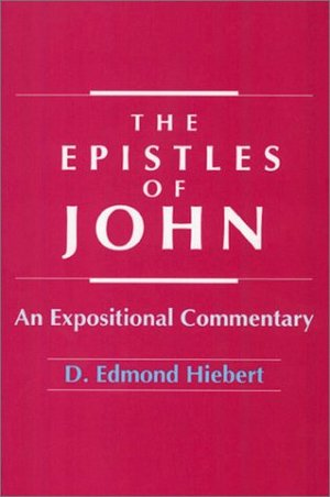 Epistles of John (Heibert)