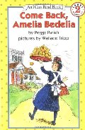Come Back, Amelia Bedelia (I Can Read Book)