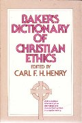 Baker's Dictionary of Christian Ethics