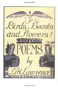 Birds, Beasts and Flowers: Poems
