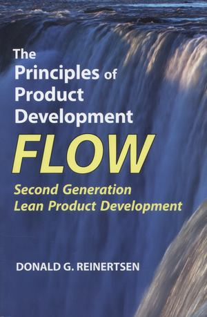 Principles of Product Development Flow, The