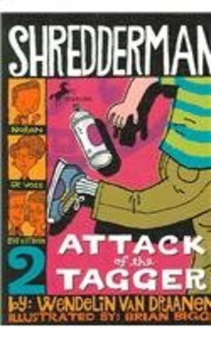 Attack of the Tagger (Shredderman Series)