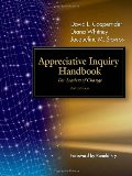 Appreciative Inquiry Handbook: For Leaders of Change